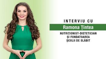 Despre slăbit, alimentație sănătoasă, pofte, motivație și multe altele. Interviu cu Ramona Țintea, fondatoarea Școlii de Slăbit
