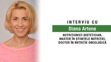 Alimentația sănătoasă și nutriția oncologică. Interviu cu Diana Artene, nutriționist-dietetician, doctor în nutriție oncologică