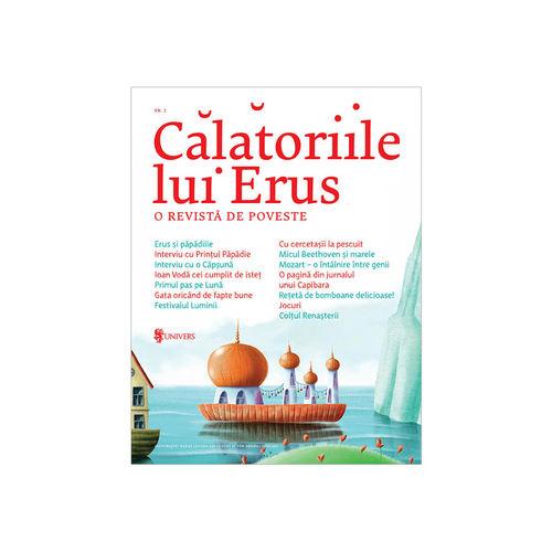 Călătoriile lui Erus, o revistă de poveste nr. 2 - Alec Blenche imagine produs 2021 Editura Univers viataverdeviu.ro