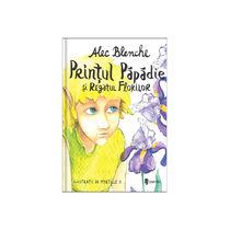 Prințul Păpădie și Regatul Florilor - Alec Blenche